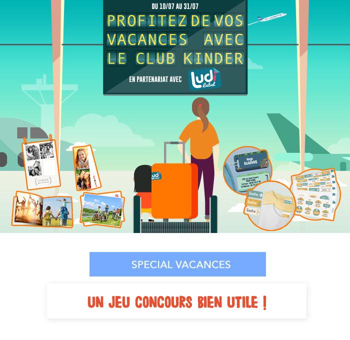Jeu concours : profitez de vos vacances avec le Club Kinder